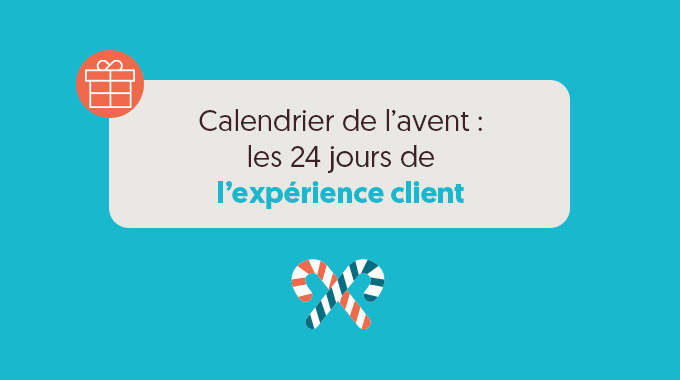 Calendrier Avent Experience Client